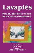 9788497709934 - BERNARDO VESKLER: LAVAPIES, PASADO, PRESENTE Y FUTURO DE UN BARRIO COSMOPOLITA
