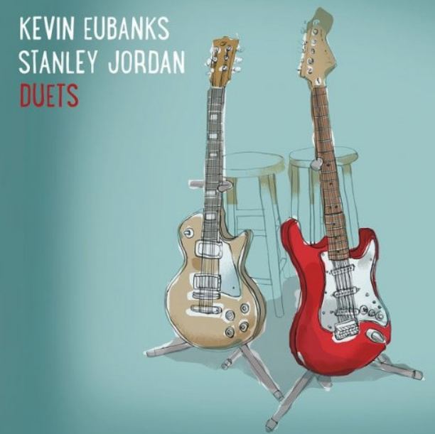 stanley jordan discografia: junto a Kevin Eubanks en Mack Avenue 2015. 3