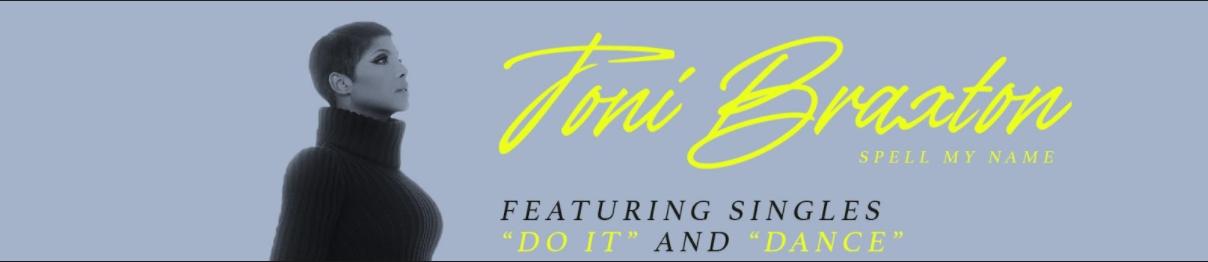 Toni Braxton publica su nuevo álbum, 'Spell My Name' 1