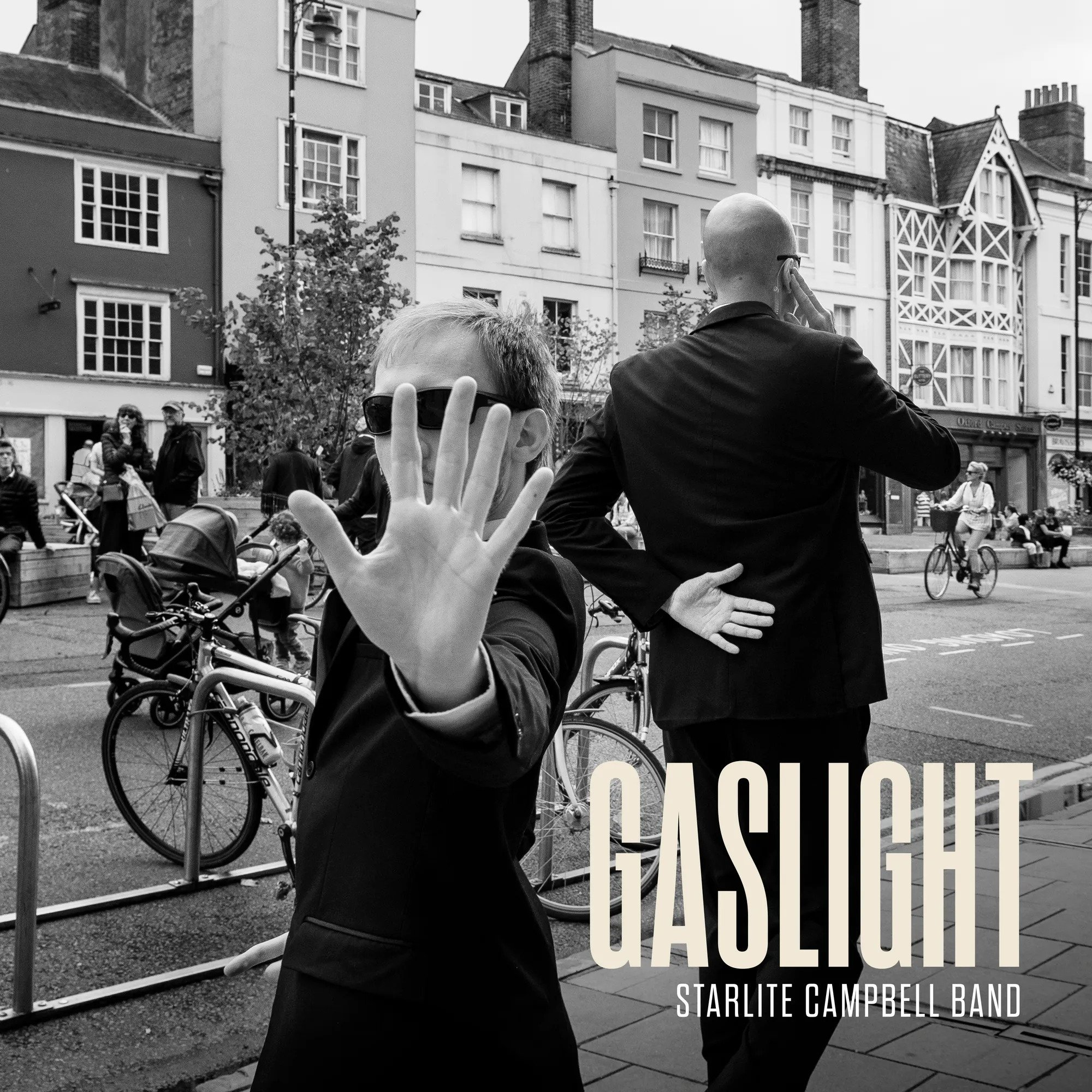 "starlite campbell band: ""Gaslight"" 2"
