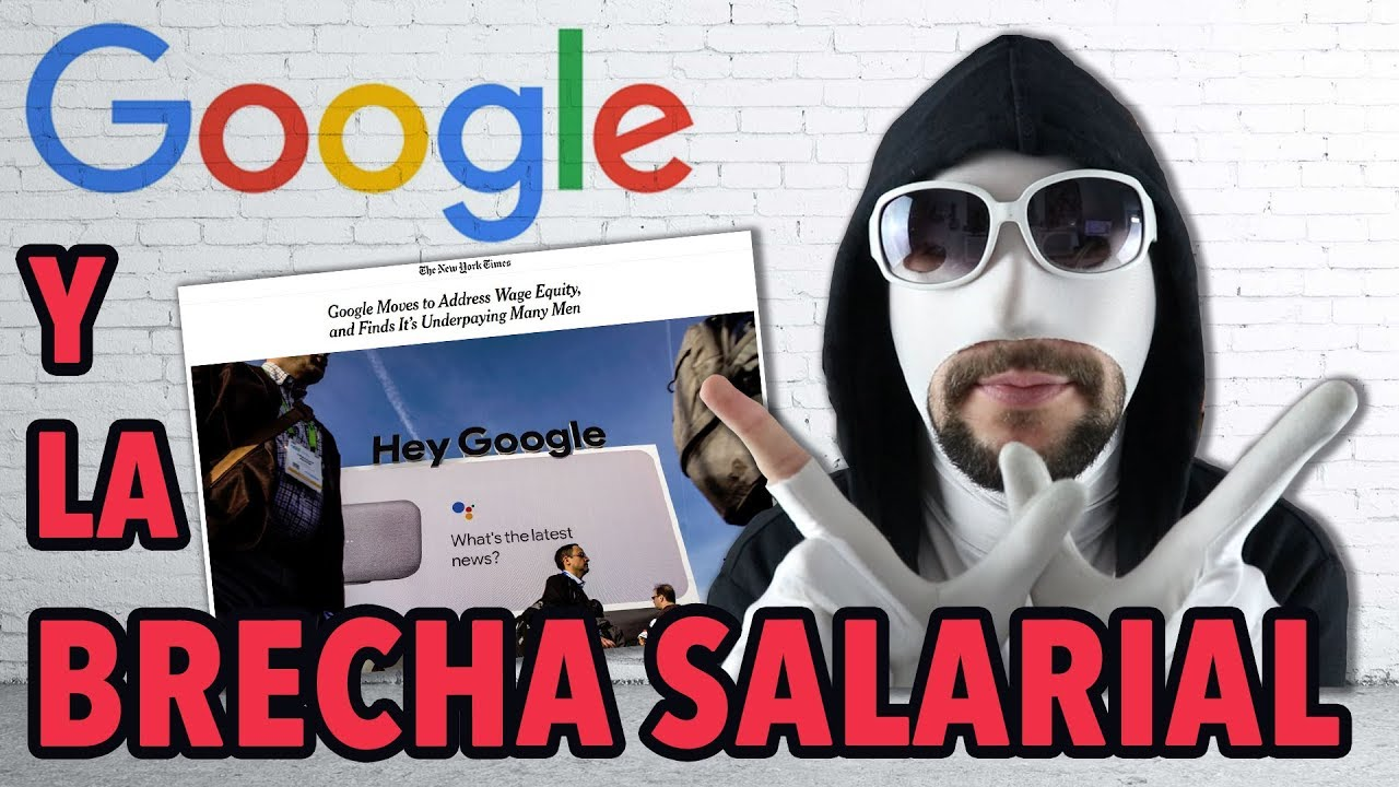 la brecha salarial de google par - La brecha salarial de Google: para partirte